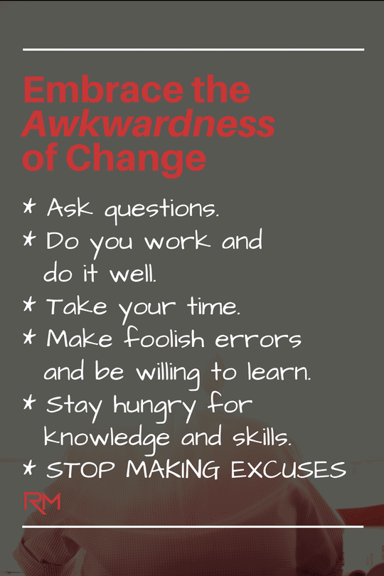 Relentless Man infographic | Embrace the Awkwardness of Change